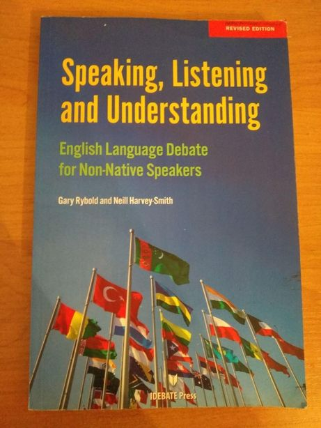 Speaking, Listening and Understanding: Debate, revised edition