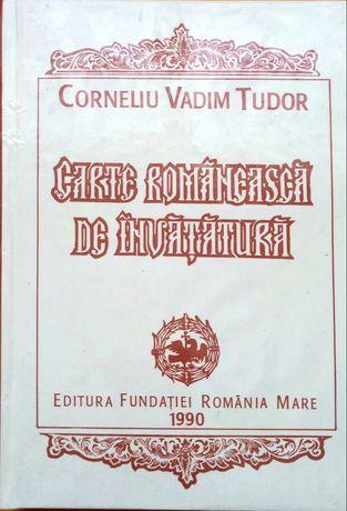 Carte Romaneasca De Invatatura-C.V.Tudor(dedicatie,semnatura olografa)