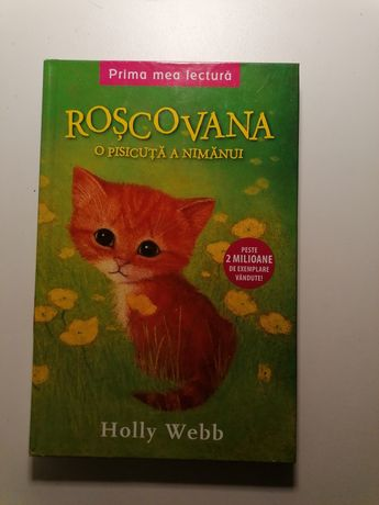Carte Roșcovana, o pisicuța a nimănui de Holly Webb