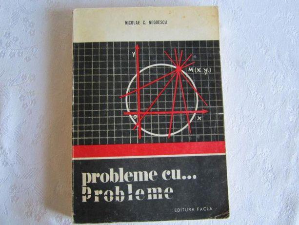 Probleme cu... probleme, autor: Nicolae C. Negoescu