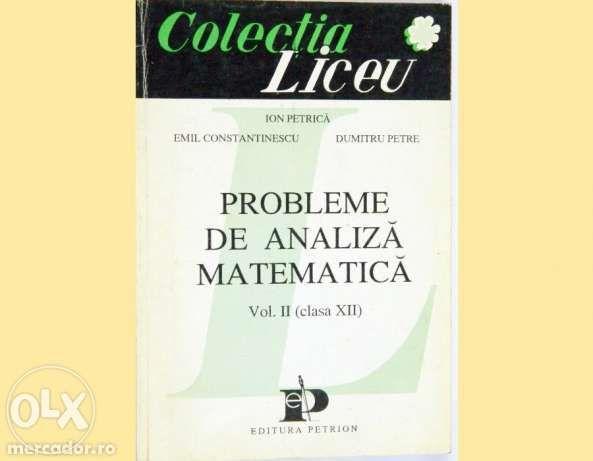Set culegeri analiza matematica clasele XI + XII