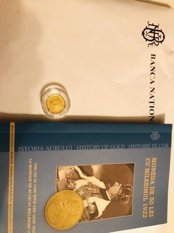 Moneda aur istoria aurului Milemism 1922+certificat autenticitate BNR