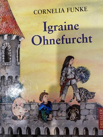 Igraine Ohnefurcht, Cornelia Funke