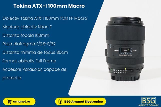 Obiectiv Tokina ATX-I 100mm F2.8 FF MACRO - BSG Amanet & Exchange