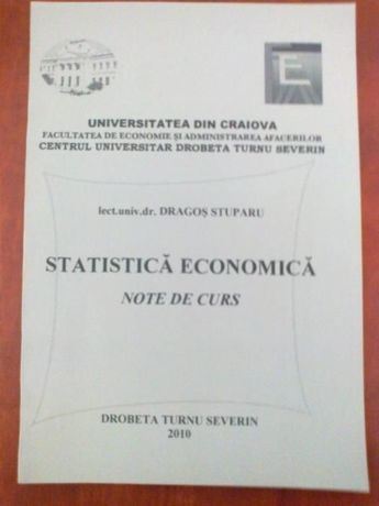 Statistica Economica - Note de curs (Dragos Stuparu) 2010