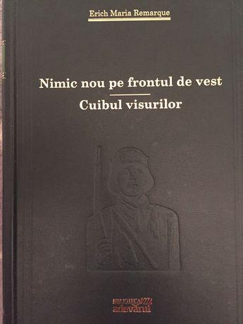 Nimic nou pe frontul de vest/Cuibul visurilor Erich Maria Remarque