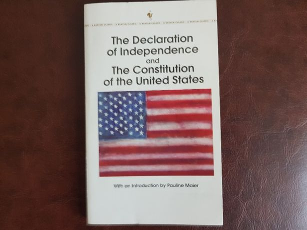 The Declaration Of Independence And The Constitution Of US