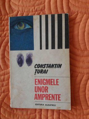 Enigmele unor amprente - Constantin Țurai