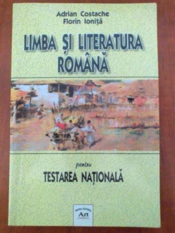 Limba si Literatura Romana pentru Testarea Nationala (Adrian Costache