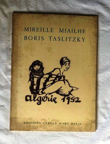 algerie 1952 de mireille miailhe si boris taslitzky album mapa