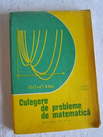 Culegere de probleme de matematica, I. Giurgiu, F. Turtoiu