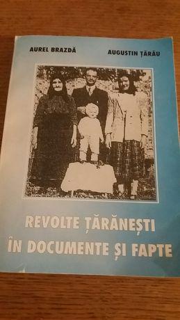 """Revolte taranesti in documente si fapte"",Aurel Brazda,Augustin Tarau"