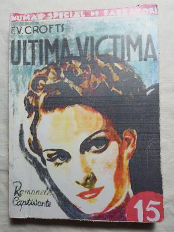 Colecţia Romanele Captivante - Ultima victimă