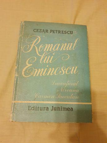 Romanul lui Eminescu, Cezar Petrescu, ed. Junimea Iași 1984.