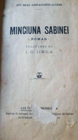 Carte rară Minciuna Sabinei Prințesa Olga Cantacuzino-Altieri.1918