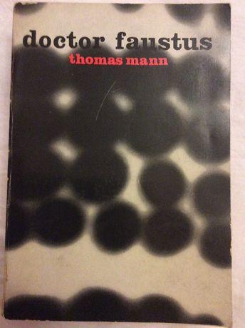 Roman excellent, Doctor Faustus, de Thomas Mann