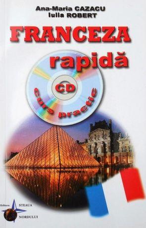 Franceza Rapida. Curs practic + CD audio