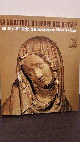 "Изкуство: ""Западноевропейска скулптура 15ти-16ти век ...""-албум"