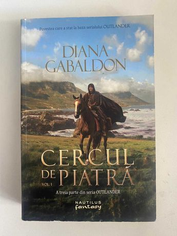 Outlander - Cercul de piatra vol. 1, autor Diana Gabaldon