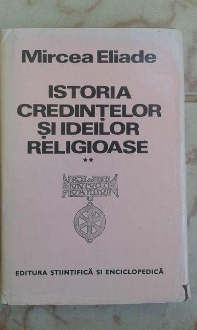 Istoria credințelor și ideilor religioase, Mircea Eliade, volumul II