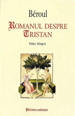 Carte Literatura franceza medievala Romanul despre Tristan si Isolda