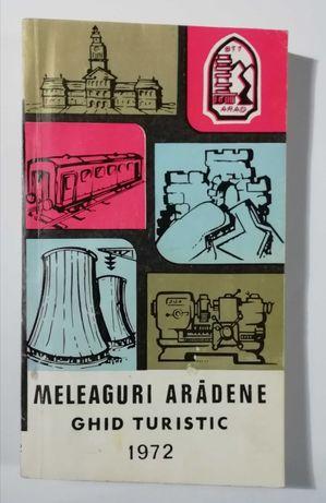 Meleaguri Aradene, Ghid Turistic 1972, Ghid Arad, comunism