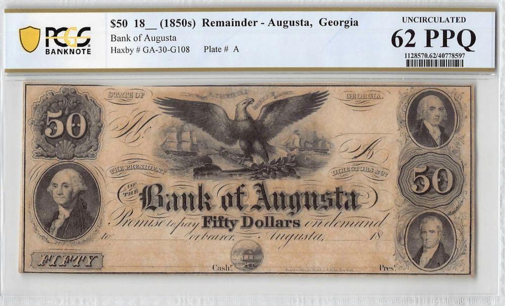 United States Augusta Georgia 1850 PCGS UNC 62PPQ 50 Dolari Bancnota