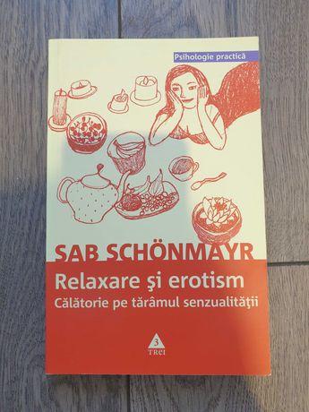 """""""Relaxare și erotism.Călătorie pe tărâmul senzualității"""" Sab Schonmayr"""
