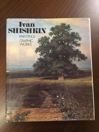 Иван Шишкин.. Paintings. Graphic works