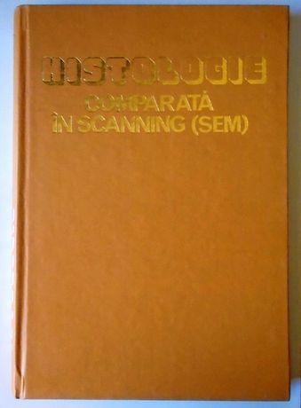 Histologie comparata in scanning (sem) - Nicolae Manolescu