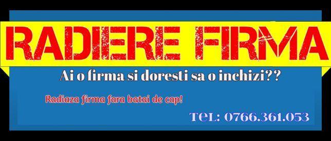 Inchidem / Radiem FIRMA ( SRL, PFA, II) - fara batai de cap!