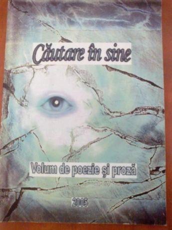 Cautarea de sine - Volum de poezie si proza 2005