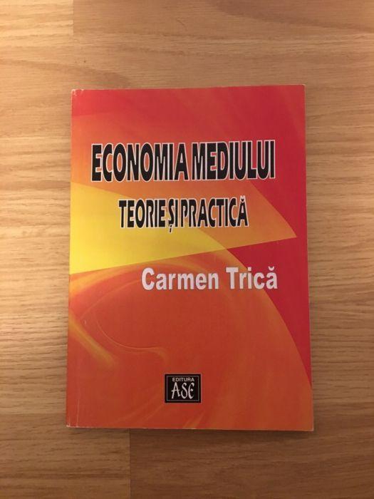 Economia mediului, teorie si practica, Carmen Trica