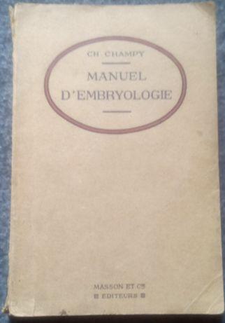 Ch. Champy - Manuel D'embryologie (1921)