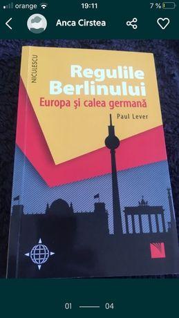 roman Regulile Berlinului, Europa si calea germana de Paul Lever