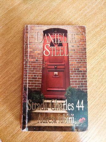 """Vand carte """"Strada Charles 44 Adresa iubirii"""" de Danielle Steel"""