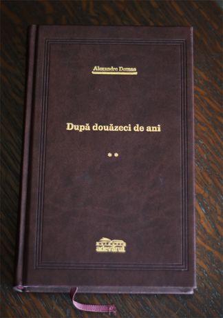 Dupa douazeci de ani Vol. 2 Alexandre Dumas Adevarul Editia de lux