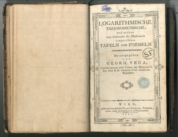 Jurij Vega - Logarithmische, trigonometrische, und andere zum... 1783