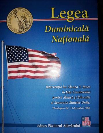 """Cartea"""" Legea Duminicală Natională' de Alonzo T. Jones"""