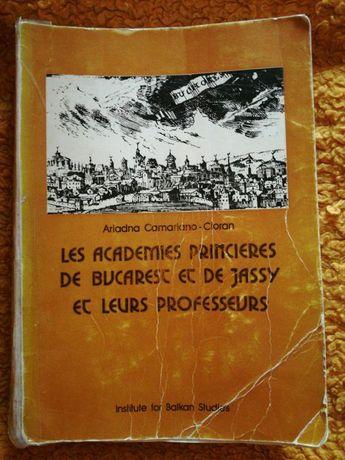 Les Academies princieres de Bucarest et de Jassy et leur professeurs