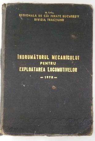 Îndrumătorul mecanicului pentru exploatarea locomotivelor