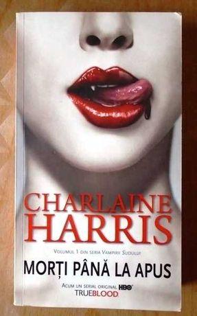 Morti pana la apus - vol. 1 seria Vampirii Sudului - Charlaine Harris