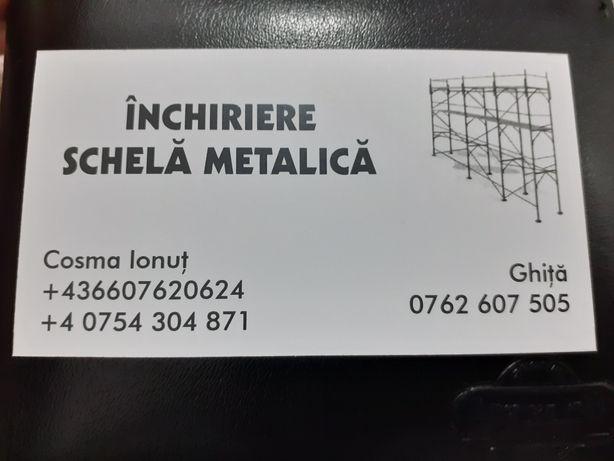 Inchiriez schela metalica