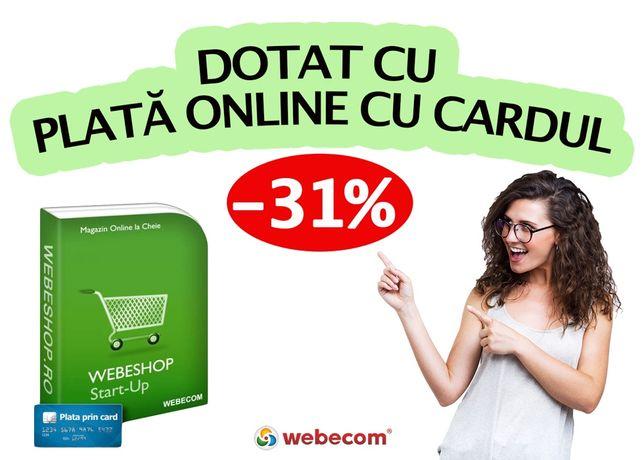 Magazin online cu plata prin card - 250E+TVA