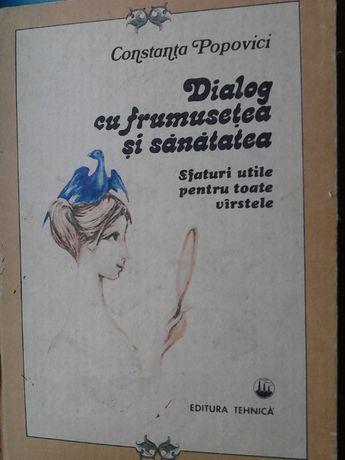 """cartea """"Dialog cu frumusetea si sanatatea"""" de C. Popovici"""