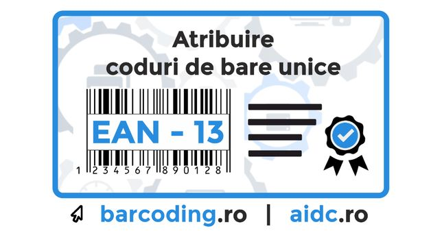 Coduri de bare - atribuire si alocare indicativ unic ean13
