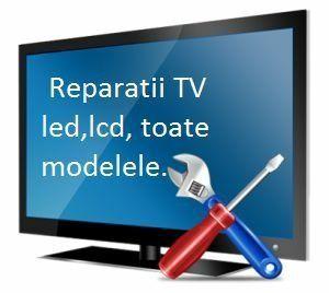 Reparații tv orice model