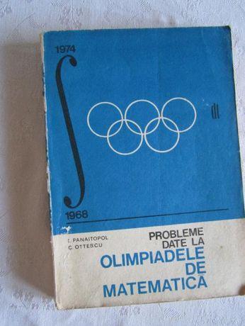 Probleme date la olimpiadele de matematica, I. Panaitopol, C. Ottescu
