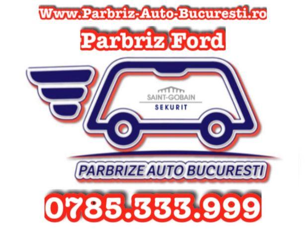 Parbriz, Luneta si Geam FORD Fiesta, Focus, Mondeo, Fusion La Domicili