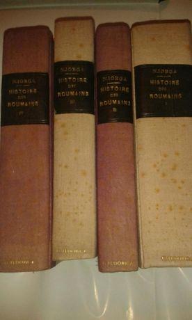 Carte rara _ Histoire des Roumains-N .Iorga